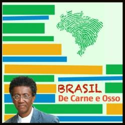 Brasil de Carne e Osso - por Helio Santos